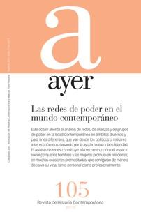 LAS REDES DE PODER EN EL MUNDO CONTEMPORÁNEO                                    AYER 105
