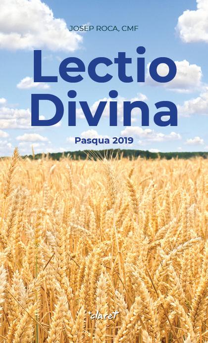 LECTIO DIVINA. PASQUA 2019