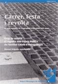 CARRER, FESTA I REVOLTA : ELS USOS SIMBÒLICS DE L´ESPAI PÚBLIC A BARCELONA (1951-2000)