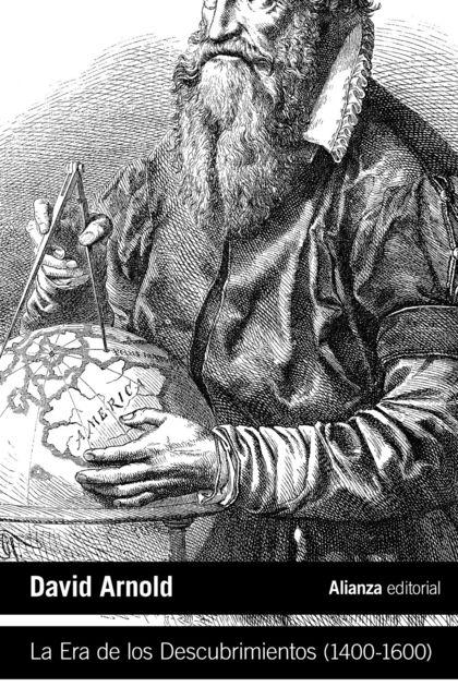 LA ERA DE LOS DESCUBRIMIENTOS (1400-1600).