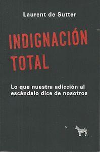 INDIGNACIÓN TOTAL