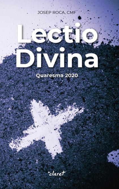 LECTIO DIVINA. QUARESMA 2020