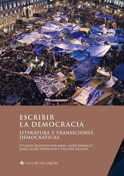 ESCRIBIR LA DEMOCRACIA                                                          LITERATURA Y TR