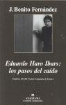 EDUARDO HARO IBARS: LOS PASOS DEL CAÍDO