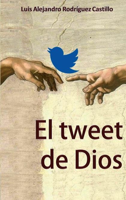 EL TWEET DE DIOS.