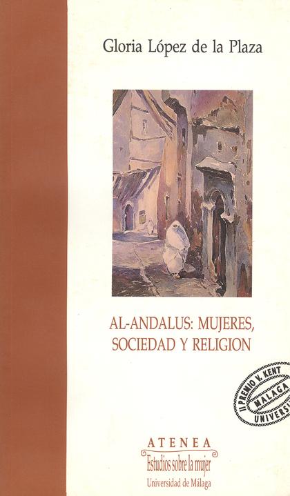 AL-ANDALUS.MUJERES,SOCIEDAD Y RELIGION