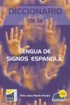 DICCIONARIO DE LA LENGUA DE SIGNOS ESPAÑOLA