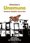 ENTREVISTAS A UNAMUNO : DICTADURA, REPÚBLICA Y GUERRA CIVIL