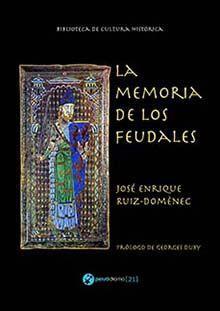 LA MEMORIA DE LOS FEUDALES