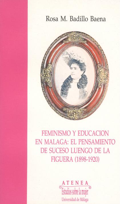 FEMINISMO Y EDUCACION EN MALAGA.