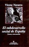 EL SUBDESARROLLO SOCIAL DE ESPAÑA: CAUSAS Y CONSECUENCIAS