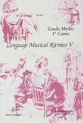LENGUAJE MUSICAL RÍTMICO V.