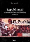 REPUBLICANAS: IDENTIDADES DE GÉNERO EN EL BLASQUISMO (1895-1910)