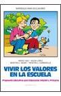VIVIR LOS VALORES EN LA ESCUELA