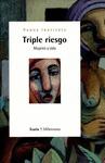 TRIPLE RIESGO MUJERES Y SIDA