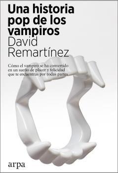 UNA HISTORIA POP DE LOS VAMPIROS.