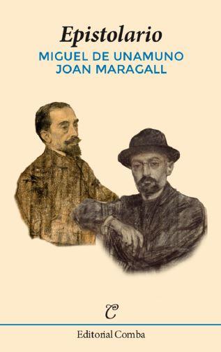 EPISTOLARIO (MIGUEL DE UNAMUNO, JOAN MARAGALL).