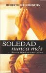 SOLEDAD, NUNCA MÁS: RECONCILIÁNDOSE CON EL AMOR