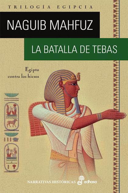 LA BATALLA DE TEBAS.