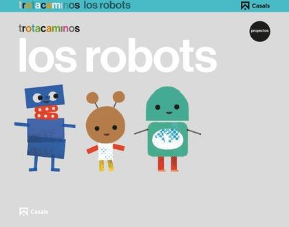 ROBOTS 5AÑOS EI 17 TROTACAMINOS
