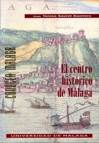 CENTRO HISTORICO DE MALAGA (N.1 CONOCER MALAGA)