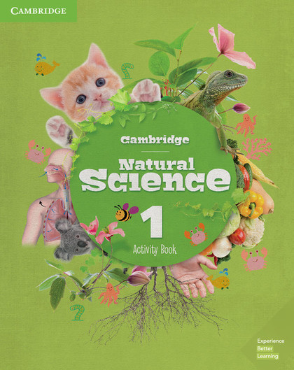 CAMBRIDGE NATURAL SCIENCE - LEVEL 1. ACTIVITY BOOK
