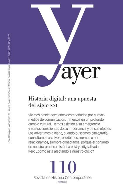 HISTORIA DIGITAL: UNA APUESTA DEL SIGLO XXI                                     AYER 110