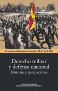 DERECHO MILITAR Y DEFENSA NACIONAL. HISTORIA Y PERSPECTIVAS                     JORNADAS CELEBR