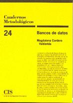 CUADERNOS METODOLOGICOS 24 BANCO DE DATOS