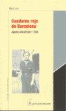 CUADERNO ROJO DE BARCELONA: AGOSTO-DICIEMBRE 1936