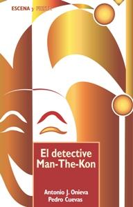 DETECTIVE MAN-THE-KON, EL