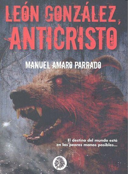 LEON GONZALEZ ANTICRISTO.