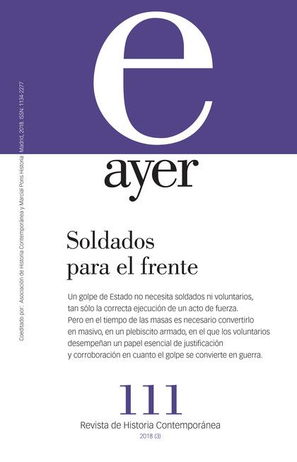 SOLDADOS PARA EL FRENTE. AYER 111