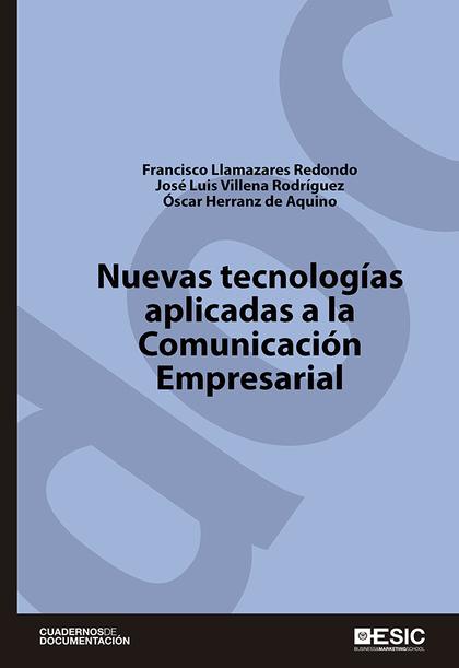 NUEVAS TECNOLOGÍAS APLICADAS A LA COMUNICACIÓN EMPRESARIAL