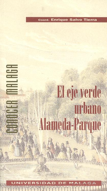 EL EJE VERDE URBANO ALAMEDA-PARQUE (N.2 CONOCER MALAGA)