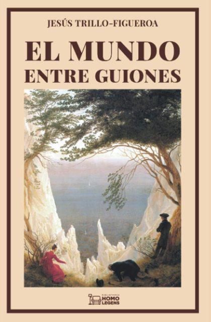 EL MUNDO ENTRE GUIONES.