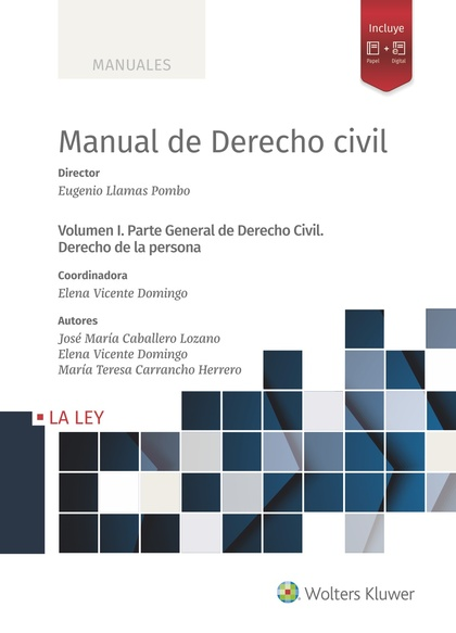 MANUAL DE DERECHO CIVIL. VOLUMEN I. PARTE GENERAL DE DERECHO CIVIL. DERECHO DE LA PERSONA