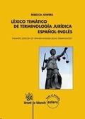 LÉXICO TEMÁTICO DE TERMINOLOGÍA JURÍDICA ESPAÑOL-INGLÉS