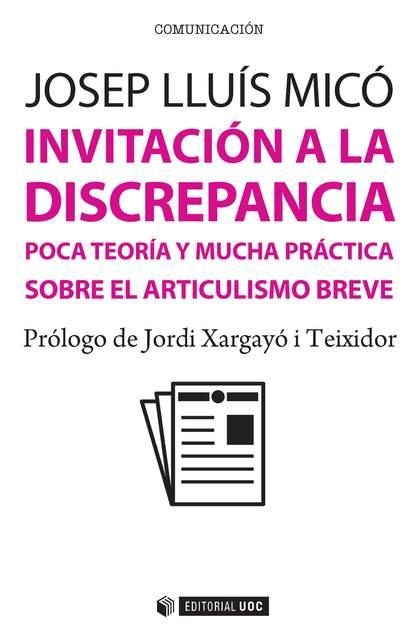 INVITACIÓN A LA DISCREPANCIA                                                    POCA TEORÍA Y M