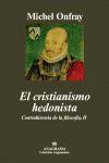 EL CRISTIANISMO HEDONISTA: CONTRAHISTORIA DE LA FILOSOFÍA, II