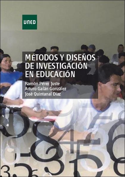 MÉTODOS Y DISEÑOS DE INVESTIGACIÓN EN EDUCACIÓN