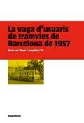 LA VAGA D´USUARIS DE TRAMVIES DE BARCELONA DE 1957