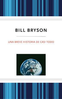 BREVE HISTORIA DE CASI TODO