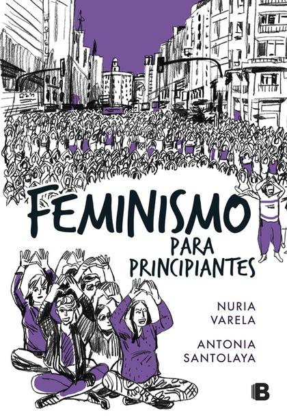 FEMINISMO PARA PRINCIPIANTES (CÓMIC BOOK).