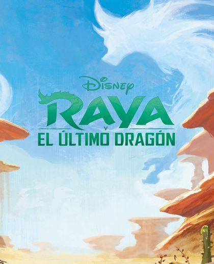 RAYA Y EL ÚLTIMO DRAGÓN. LIBROAVENTURAS. INCLUYE UN CUENTO, FIGURITAS Y UN TAPETE