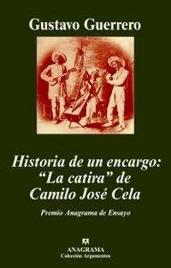 HISTORIA DE UN ENCARGO: ´LA CATIRA´ DE CAMILO JOSÉ CELA