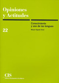 CONOCIMIENTO Y USO DE LAS LENGUAS OPINIONES Y ACTITUDES