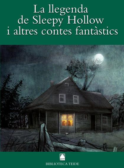 LA LLEGENDA DE SLEEPY HOLOW I ALTRES CONTES FANTÀSTICS