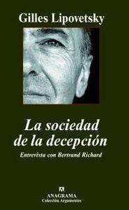 LA SOCIEDAD DE LA DECEPCIÓN: ENTREVISTA CON BERTRAND RICHARD
