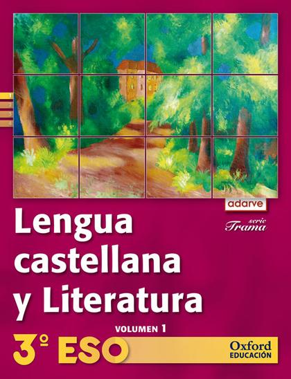 PROYECTO ADARVE, TRAMA, LENGUA Y LITERATURA, 3 ESO